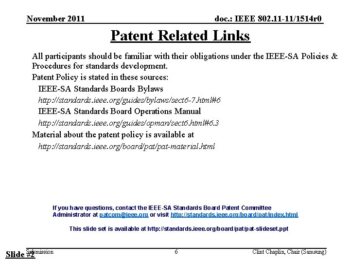 doc. : IEEE 802. 11 -11/1514 r 0 November 2011 Patent Related Links All