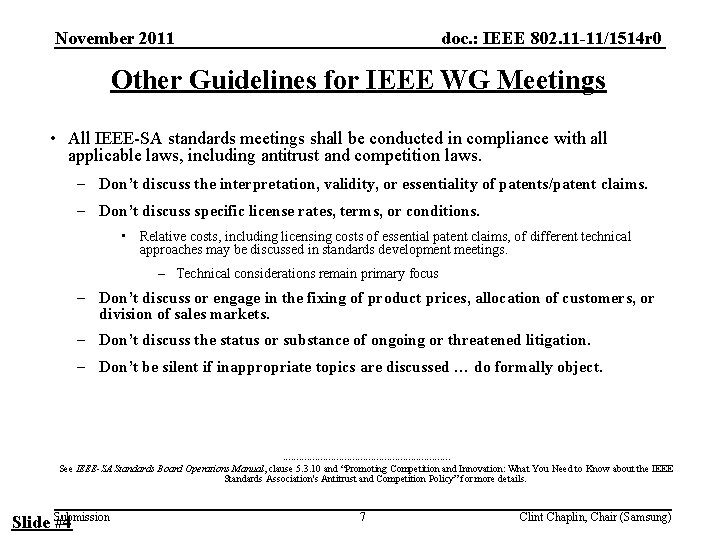doc. : IEEE 802. 11 -11/1514 r 0 November 2011 Other Guidelines for IEEE