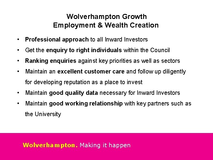 Wolverhampton Growth Employment & Wealth Creation • Professional approach to all Inward Investors •