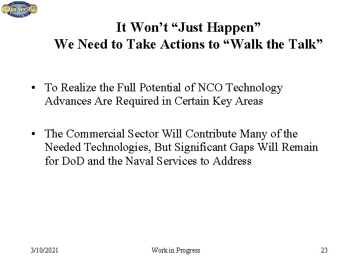 """It Won't """"Just Happen"""" We Need to Take Actions to """"Walk the Talk"""" •"""