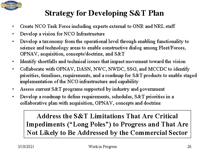 Strategy for Developing S&T Plan • • Create NCO Task Force including experts external