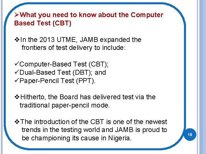ØWhat you need to know about the Computer Based Test (CBT) v. In the