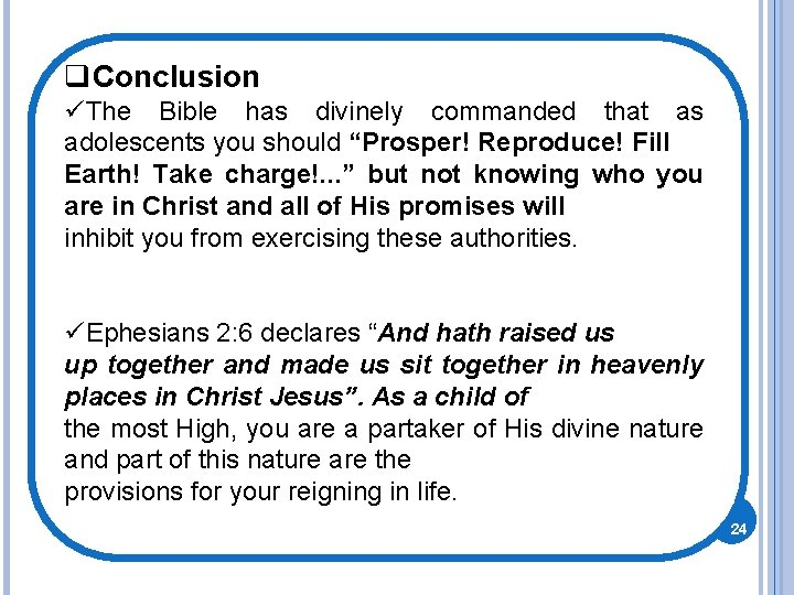 """q. Conclusion üThe Bible has divinely commanded that as adolescents you should """"Prosper! Reproduce!"""