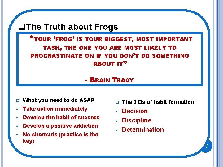 """q. The Truth about Frogs """"YOUR 'FROG' IS YOUR BIGGEST, MOST IMPORTANT TASK, THE"""