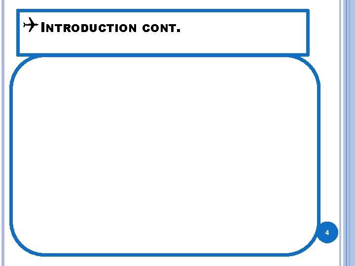 QINTRODUCTION CONT. 4