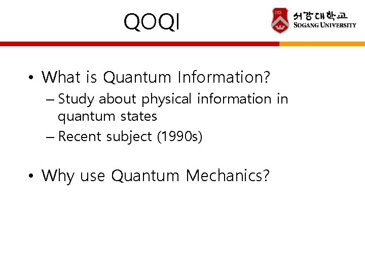 QOQI • What is Quantum Information? – Study about physical information in quantum states