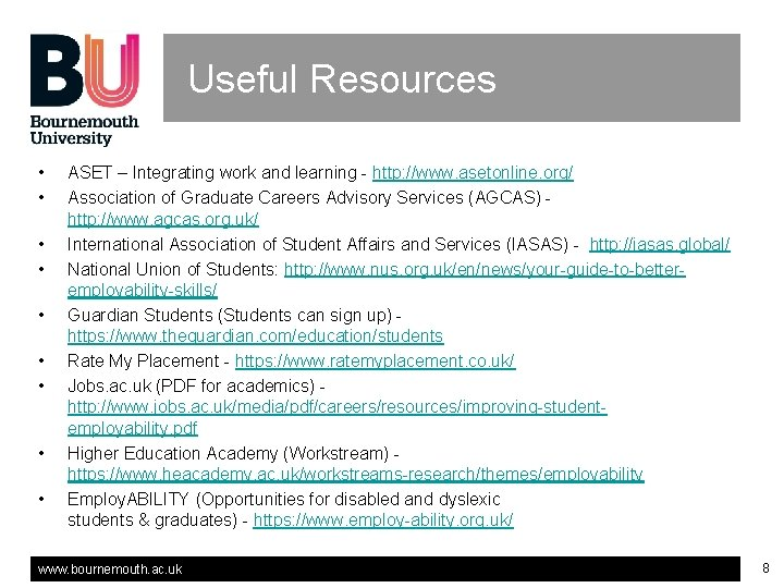 Useful Resources • • • ASET – Integrating work and learning - http: //www.