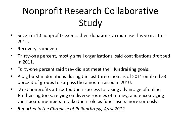 Nonprofit Research Collaborative Study • Seven in 10 nonprofits expect their donations to increase