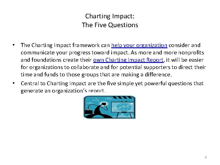 Charting Impact: The Five Questions • The Charting Impact framework can help your organization