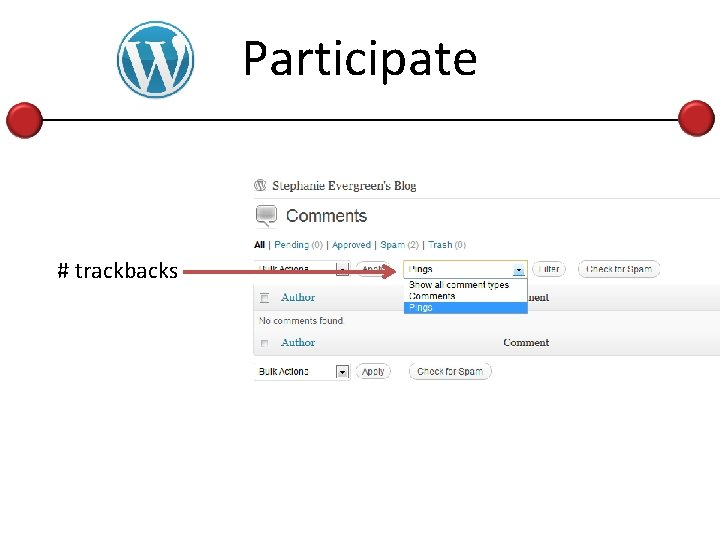 Participate # trackbacks