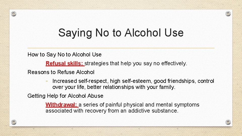 Saying No to Alcohol Use How to Say No to Alcohol Use Refusal skills: