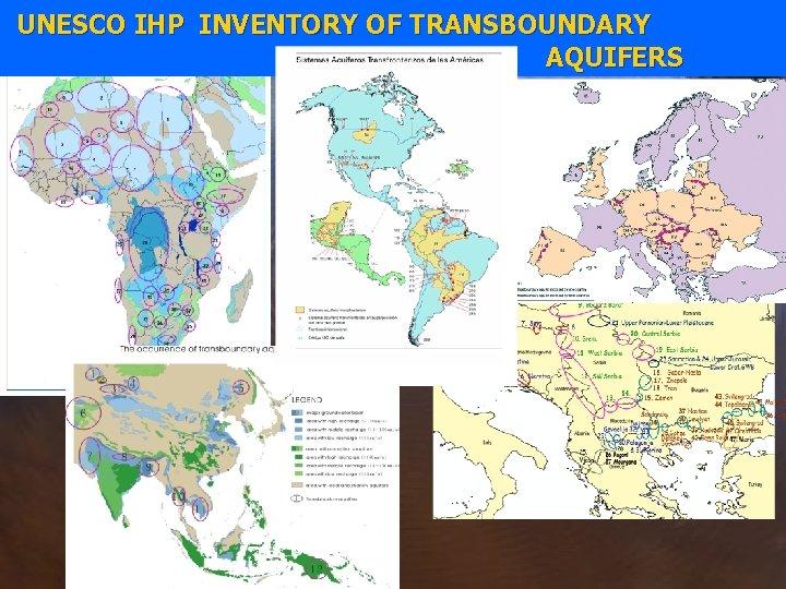 UNESCO IHP INVENTORY OF TRANSBOUNDARY AQUIFERS