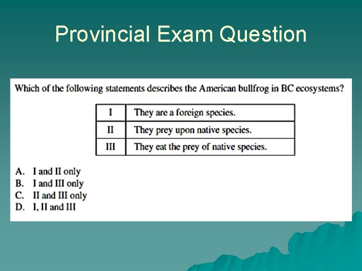 Provincial Exam Question