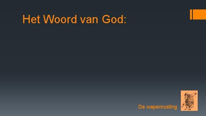 Het Woord van God: De wapenrusting