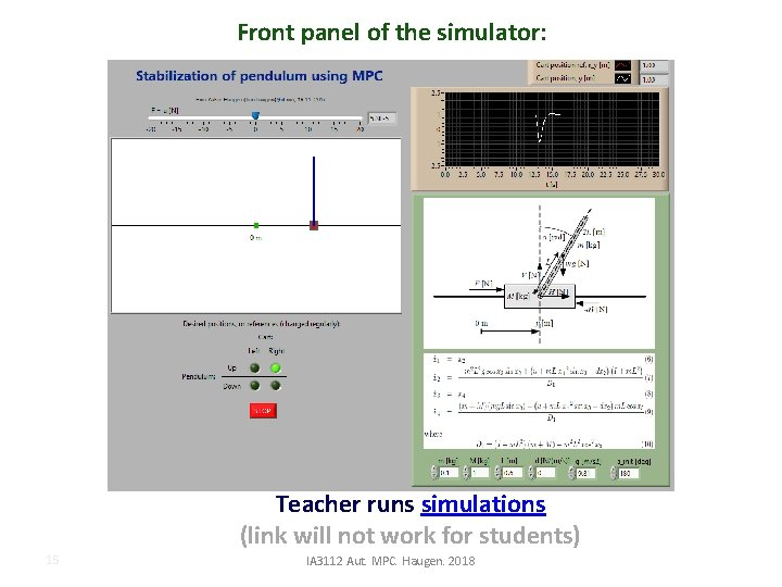 Front panel of the simulator: Teacher runs simulations (link will not work for students)