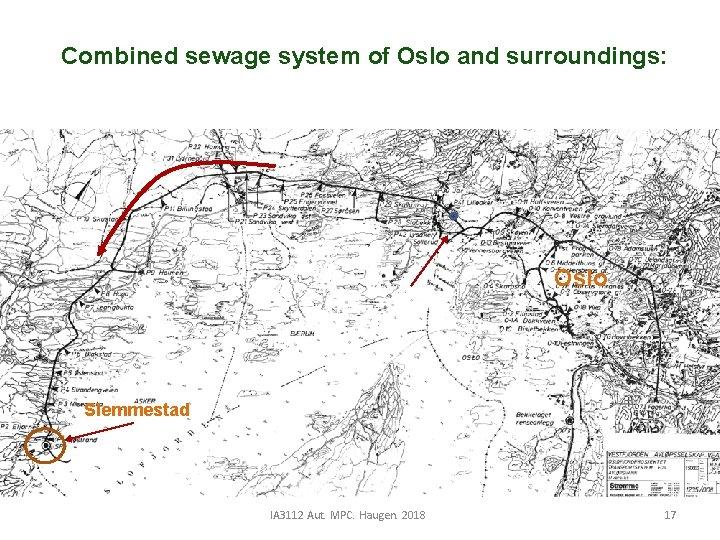 Combined sewage system of Oslo and surroundings: Oslo Slemmestad IA 3112 Aut. MPC. Haugen.