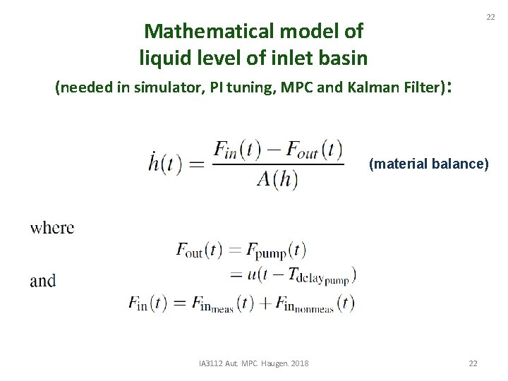 22 Mathematical model of liquid level of inlet basin (needed in simulator, PI tuning,