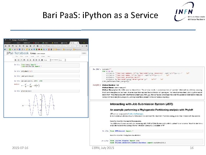 Bari Paa. S: i. Python as a Service 2015 -07 -16 CERN, July 2015