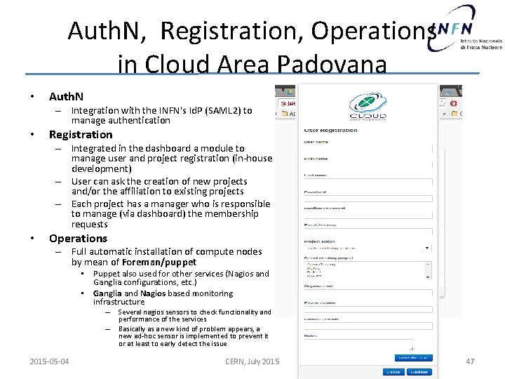 Auth. N, Registration, Operations in Cloud Area Padovana • Auth. N – Integration with