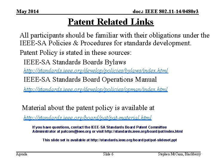 doc. : IEEE 802. 11 -14/0480 r 3 May 2014 Patent Related Links All