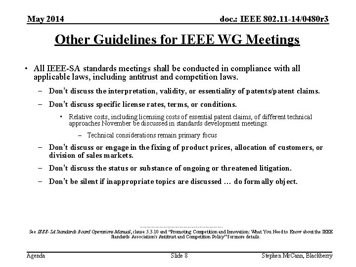 doc. : IEEE 802. 11 -14/0480 r 3 May 2014 Other Guidelines for IEEE