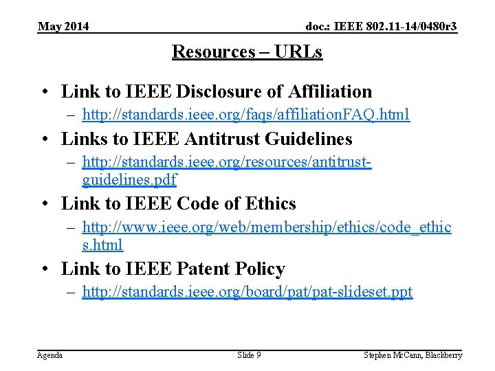 doc. : IEEE 802. 11 -14/0480 r 3 May 2014 Resources – URLs •