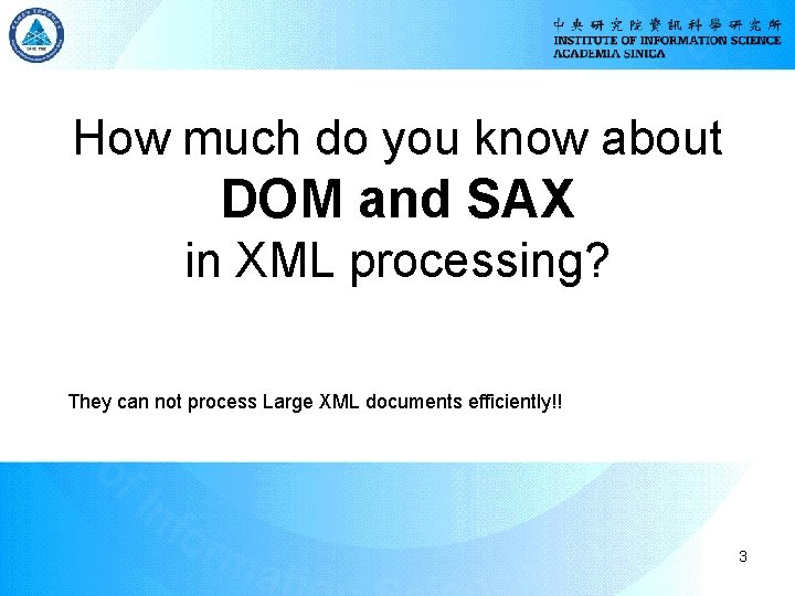 How much do you know about DOM and SAX in XML processing? They can