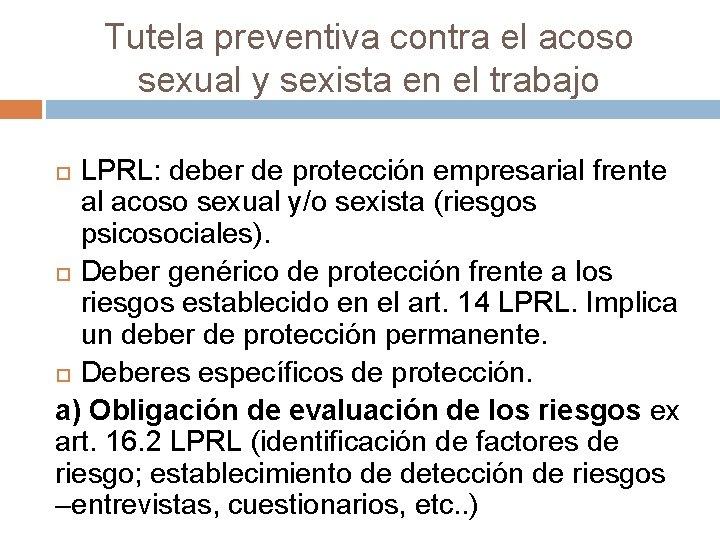 Tutela preventiva contra el acoso sexual y sexista en el trabajo LPRL: deber de