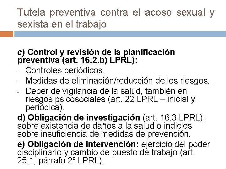 Tutela preventiva contra el acoso sexual y sexista en el trabajo c) Control y
