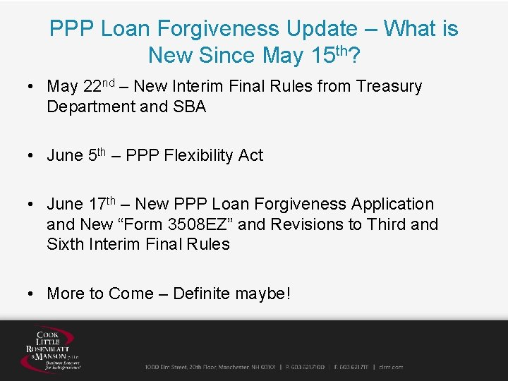 PPP Loan Forgiveness Update – What is New Since May 15 th? • May