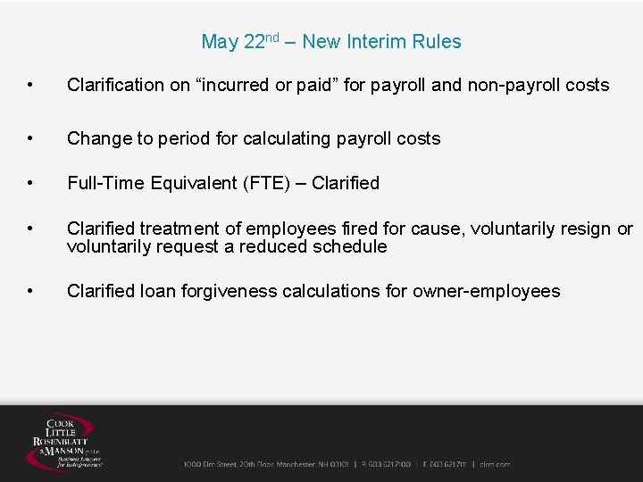 """May 22 nd – New Interim Rules • Clarification on """"incurred or paid"""" for"""
