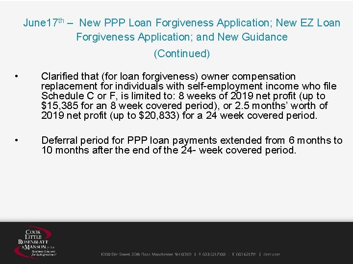 June 17 th – New PPP Loan Forgiveness Application; New EZ Loan Forgiveness Application;