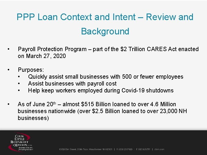 PPP Loan Context and Intent – Review and Background • Payroll Protection Program –