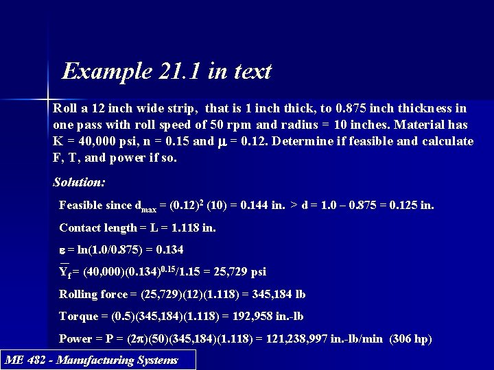 Example 21. 1 in text Roll a 12 inch wide strip, that is 1