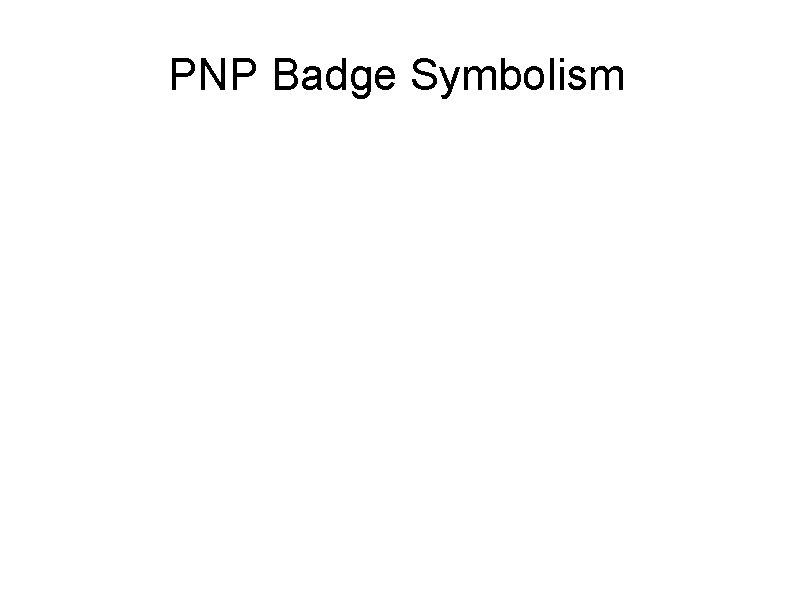 PNP Badge Symbolism