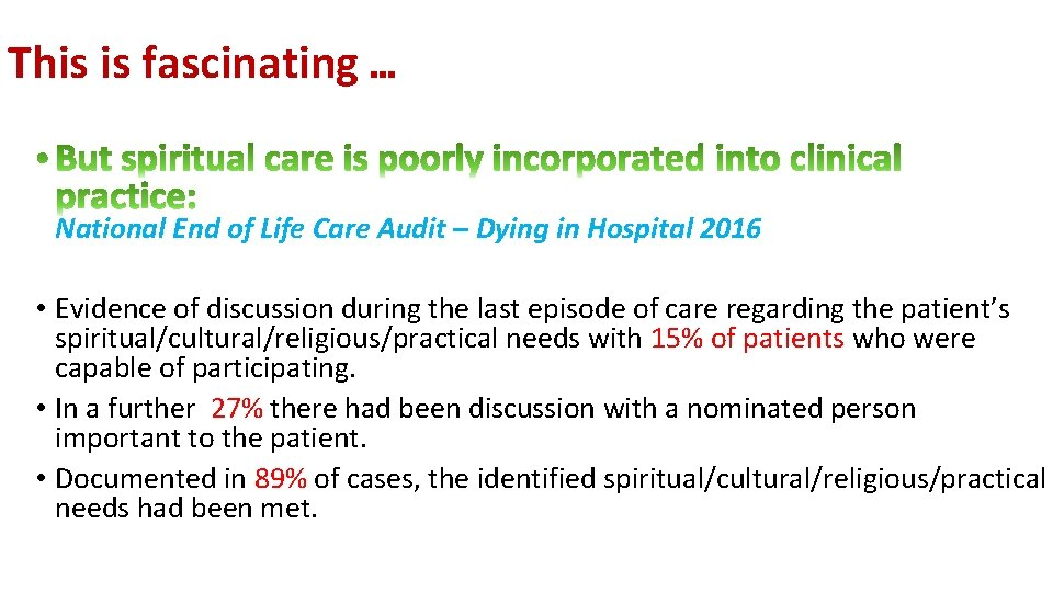 This is fascinating … National End of Life Care Audit – Dying in Hospital