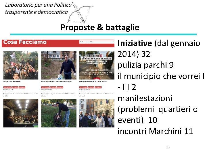 Proposte & battaglie Iniziative (dal gennaio 2014) 32 pulizia parchi 9 il municipio che
