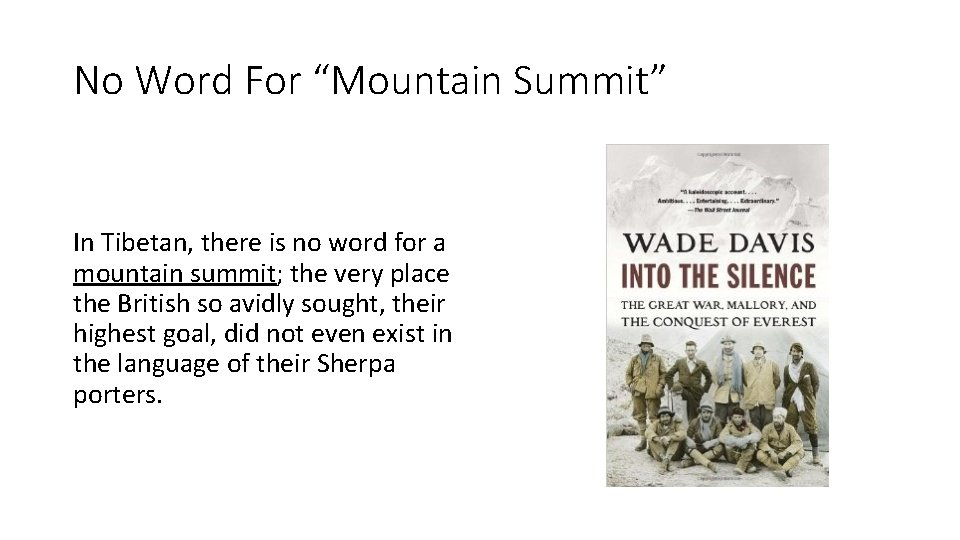 """No Word For """"Mountain Summit"""" In Tibetan, there is no word for a mountain"""
