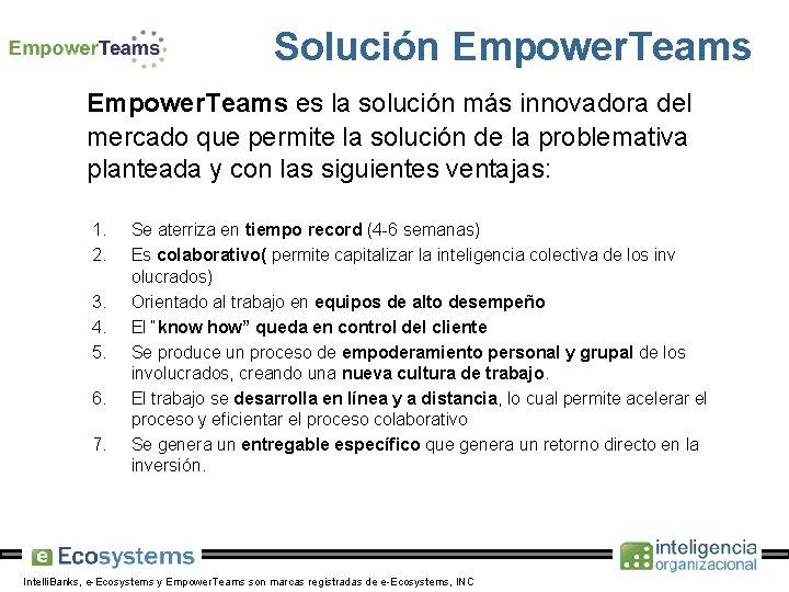 Solución Empower. Teams es la solución más innovadora del mercado que permite la solución