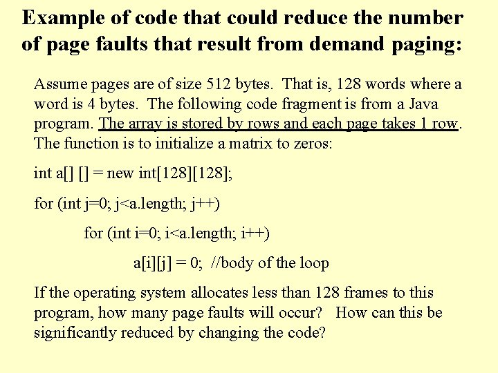 Example of code that could reduce the number of page faults that result from