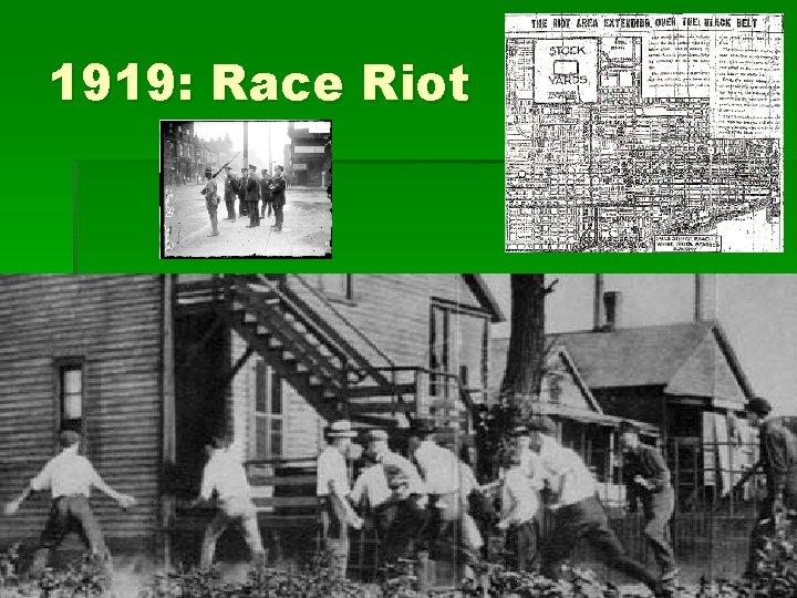 1919: Race Riot