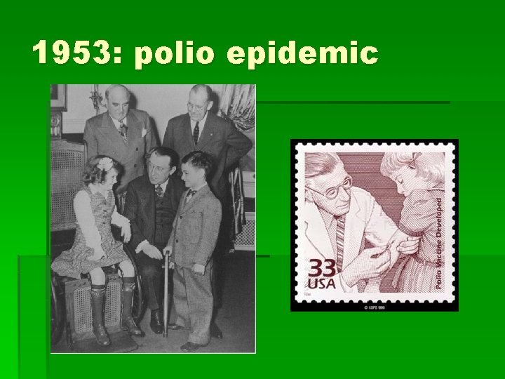 1953: polio epidemic