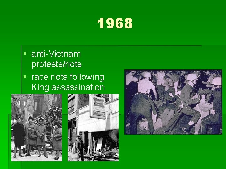 1968 § anti-Vietnam protests/riots § race riots following King assassination