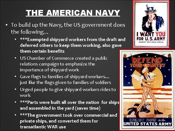 THE AMERICAN NAVY • To build up the Navy, the US government does the