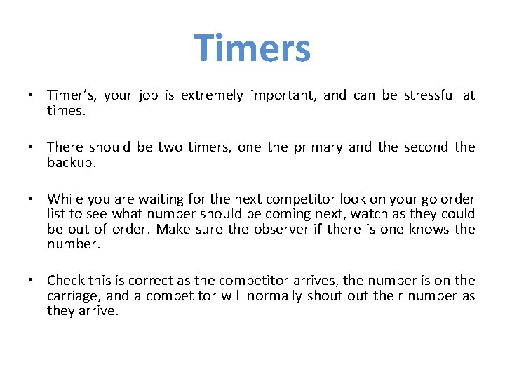 Timers • Timer's, your job is extremely important, and can be stressful at times.