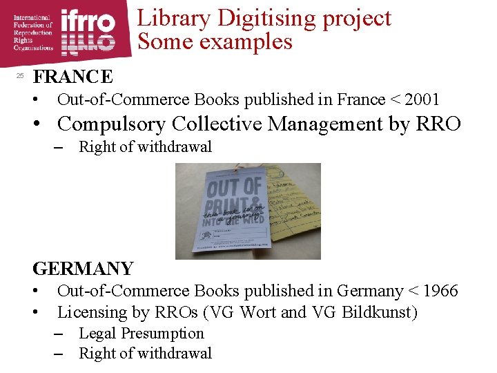 Library Digitising project Some examples 25 FRANCE • Out-of-Commerce Books published in France <