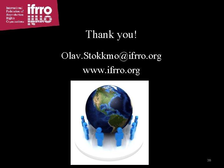 Thank you! Olav. Stokkmo@ifrro. org www. ifrro. org 28 28