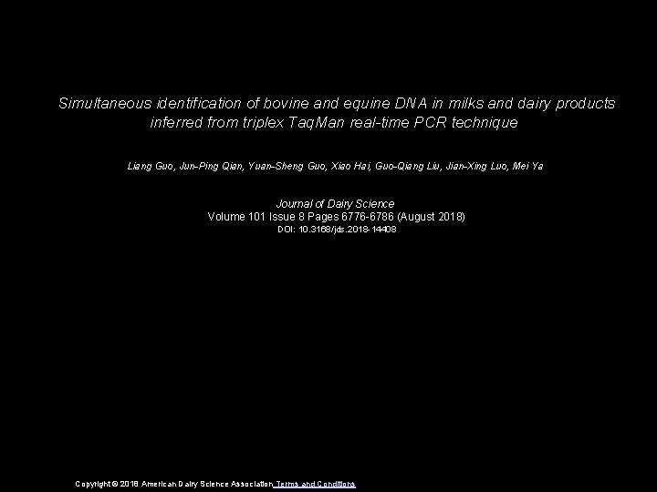 Simultaneous identification of bovine and equine DNA in milks and dairy products inferred from