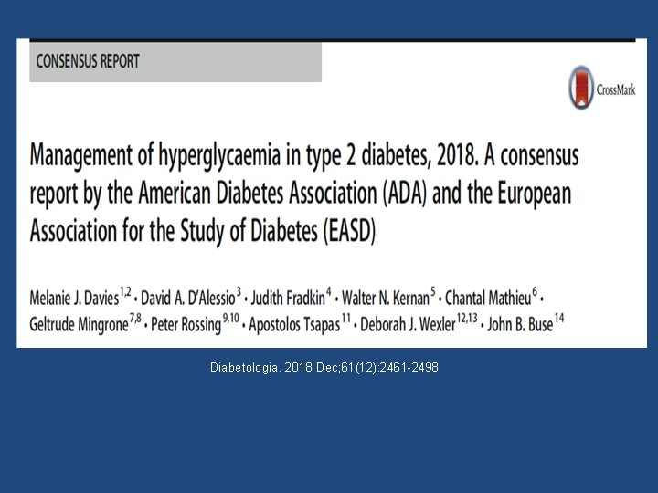 Diabetologia. 2018 Dec; 61(12): 2461 -2498