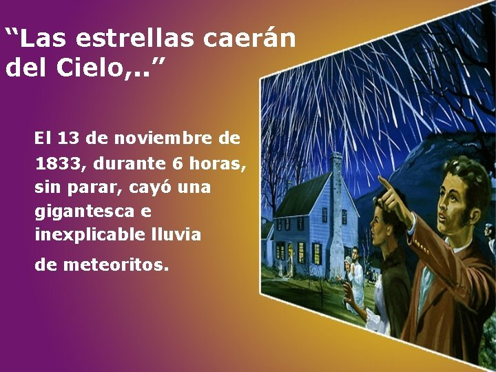 """""""Las estrellas caerán del Cielo, . . """" El 13 de noviembre de 1833,"""